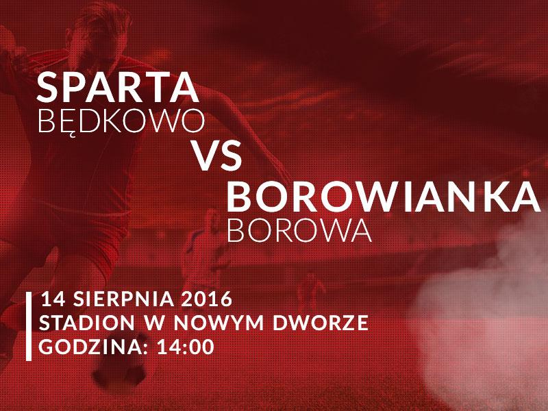 SPARTA Będkowo - BOROWA Borowianka